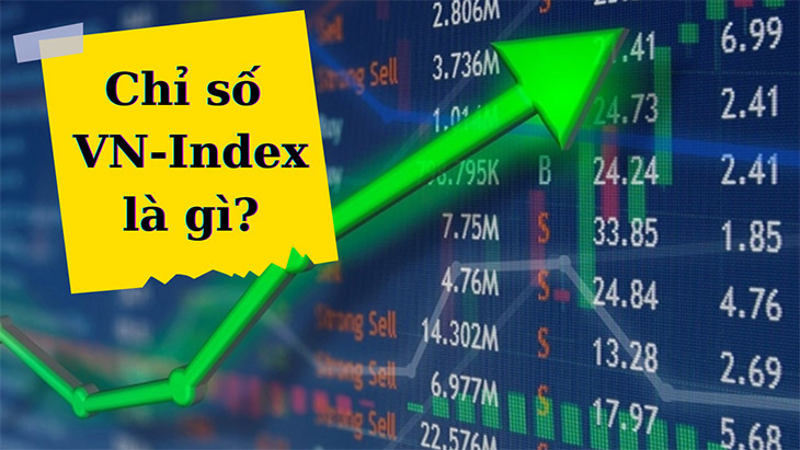 Chỉ số VN-Index là gì? Xem chỉ số VN-Index ở đâu tốt nhất.